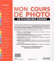 Mon cours de photo en 20 semaines chrono (2e édition) - 4ème de couverture - Format classique