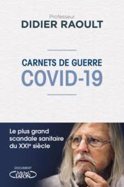 Carnets de guerre Covid-19 - Couverture - Format classique