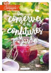 Tous à la campagne ! des conserves et des confitures made in jardin - Couverture - Format classique