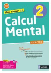 HYPERBOLE ; calcul mental : 2de/1re : cahier de l'élève (édition 2021) - Couverture - Format classique