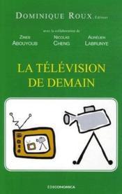 La Television De Demain - Couverture - Format classique