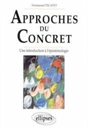 Approches du concret une introduction a l'epistemologie - Couverture - Format classique