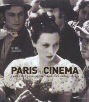 Paris Au Cinema ; La Vie Revee De La Capitale De Melies A Amelie Poulain - Intérieur - Format classique