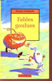 Fables goulues - Couverture - Format classique