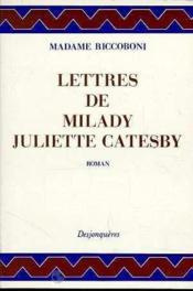 Lettres De Milady Juliette Catesby - Couverture - Format classique