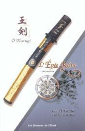 O tsurugi ; l'épée reine - Couverture - Format classique