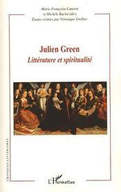 Julien Green ; littérature et spiritualité - Couverture - Format classique
