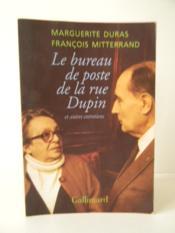 LE BUREAU DE POSTE DE LA RUE DUPIN et autres entretiens. - Couverture - Format classique