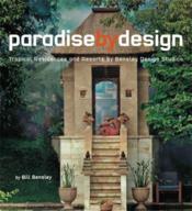 Paradise By Design /Anglais - Couverture - Format classique