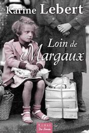 Loin de Margaux - Couverture - Format classique