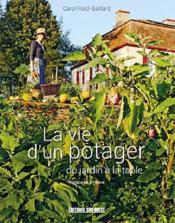 La vie d'un potager ; du jardin à la table - Couverture - Format classique