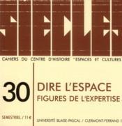Siecles, N 30 : Dire L'Espace. Figures De L'Expertise - Couverture - Format classique