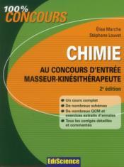 Chimie ; au concours d'entrée masseur-kinésithérapeute ; cours, QCM, exercices et annales corrigés (2e édition) - Couverture - Format classique
