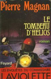 Le Tombeau D'Helios. - Couverture - Format classique