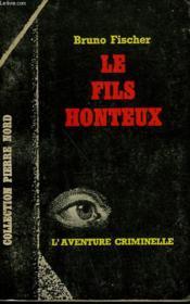 Le Fils Honteux. Collection L'Aventure Criminelle N° 177 - Couverture - Format classique