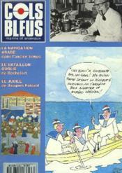 COLS BLEUS. HEBDOMADAIRE DE LA MARINE ET DES ARSENAUX N°2323 du 21 OCTOBRE 1995. LA NAVIGATION ARABE par G. HEZEZ / VOIE MYTHIQUE VERS ATHENES par LECV AURY / LA LIBERATION D'OLERON par LE CF SOLLIER / L'ARC ANTILLAIS SOUS HAUTE SURVEILLANCE par ... - Couverture - Format classique
