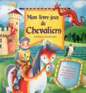 Chevaliers : mon livre-jeu - Couverture - Format classique
