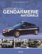 Les vehicules de la gendarmerie nationale - Couverture - Format classique