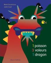 1 poisson, 3 voleurs, 1 dragon - Couverture - Format classique