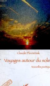 Voyages autour du soleil ; nouvelles poétiques - Couverture - Format classique