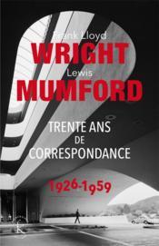 Trente ans de correspondance 1926-1959 - Couverture - Format classique