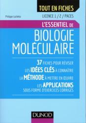 Biologie moléculaire - licence 1 et 2 ; l'essentiel en fiches - Couverture - Format classique