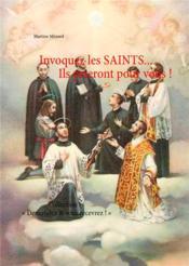 Invoquez les saints ils prieront pour vous - Couverture - Format classique