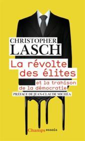 La révolte des élites et la trahison de la démocratie - Couverture - Format classique
