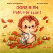 Dors bien Petit Hérisson ! - Couverture - Format classique
