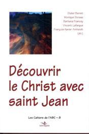 Découvrir le Christ avec saint Jean - Couverture - Format classique