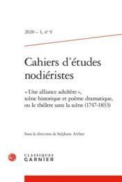 Cahiers d'études nodiéristes N.9 ; 2020 - 1 ;