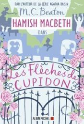 Hamish Macbeth T.8 ; les flèches de cupidon - Couverture - Format classique
