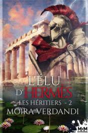 Les heritiers - t02 - l'elu d'hermes - les heritiers , t2 - Couverture - Format classique