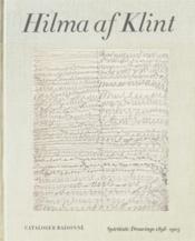 Hilma af klint: spiritistic drawings (1896-1905) catalogue raisonne volume 1 /anglais - Couverture - Format classique