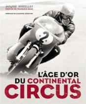 L'âge d'or du Continental Circus - Couverture - Format classique