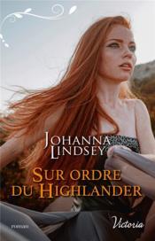 Sur ordre du highlander - Couverture - Format classique