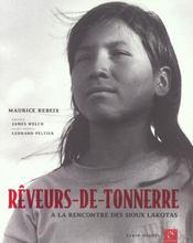 Reveurs-de-tonnerre - a la rencontre des sioux lakotas - Intérieur - Format classique