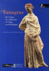 Tanagras ; de l'objet de collection à l'objet archéologique - Intérieur - Format classique