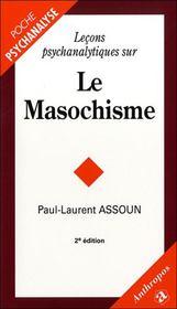 Leçons psychanalytiques sur le masochisme (2e édition) - Intérieur - Format classique