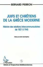 Juifs et chrétiens de la Grèce moderne - Couverture - Format classique