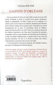 Gaston d'orléans ; frère de louis XIII - 4ème de couverture - Format classique