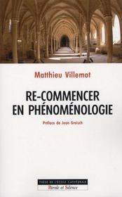 Re-commencer en phénomènologie - Intérieur - Format classique