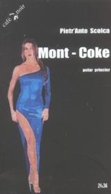 Mont-Coke - Couverture - Format classique