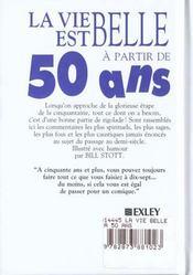 Vie est belle a 50 ans - 4ème de couverture - Format classique