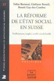 La reforme de l'etat social en suisse vieillissement emploi confli trav 27 - Intérieur - Format classique