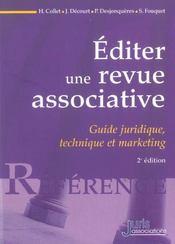Editer une revue associative. guide juridique, technique et marketing - 2e ed. (2e édition) - Intérieur - Format classique