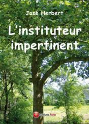 L'instituteur impertinent - Couverture - Format classique