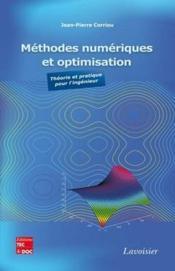 Méthodes numériques et optimisation ; théorie et pratique pour l'ingénieur - Couverture - Format classique