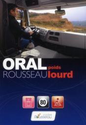 Code Rousseau oral poids lourd (édition 2011) - Couverture - Format classique