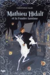 Mathieu Hidalf et la foudre fantome t.2 - Couverture - Format classique